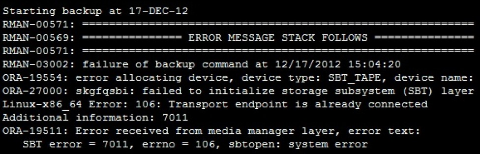 TDP for Oracle error – SBT error = 7011, errno = 106, sbtopen: system error