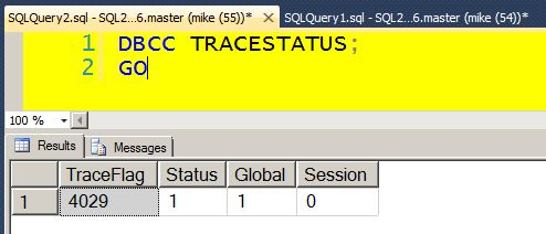 Verify Trace Flag 4029
