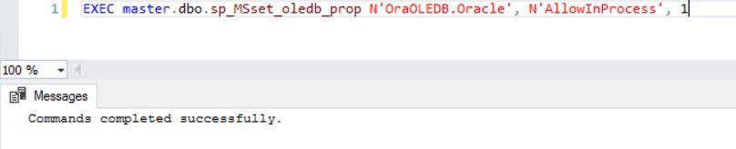 EXEC master.dbo.sp_MSset_oledb_prop N'OraOLEDB.Oracle', N'AllowInProcess', 1